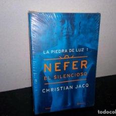 Libros: 30- LA PIEDRA DE LUZ 1, NEFER, EL SILENCIOSO - CHRISTIAN JACQ. Lote 269711093