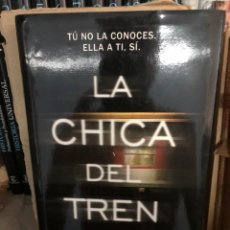 Libros: LA CHICA DEL TREN - PAULA HAWKINS - PLANETA. Lote 270344893