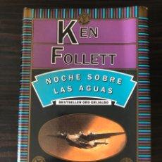 """Libros: """"NOCHE SOBRE LAS AGUAS"""", KEN FOLLETT. Lote 275500818"""