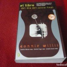 Libros: EL LIBRO DEL DIA DEL JUICIO FINAL ( CONNIE WILLIS ) CIENCIA FICCION PREMIO NEBULA LOCUS HUGO. Lote 275523728