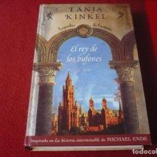Libros: EL REY DE LOS BUFONES ( TANJA KINKEL ) LEYENDAS DE FANTASIA TAPA DURA LA HISTORIA INTERMINABLE. Lote 275524498
