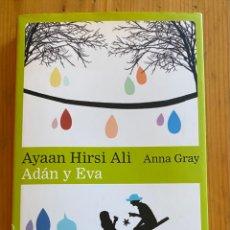 Libros: ADÁN Y EVA . AYAAN HIRSI ALI / ANNA GRAY. Lote 276747623