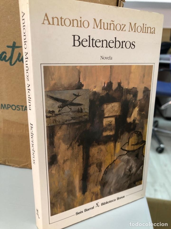 ANTONIO MUÑOZ MOLINA - BELTENEBROS - SEIX BARRAL (Libros Nuevos - Literatura - Narrativa - Ciencia Ficción y Fantasía)