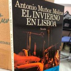 Libros: ANTONIO MUÑOZ MOLINA EL INVIERNO EN LISBOA SEIX BARRAL. Lote 277053828