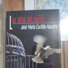 Libros: LAS UÑAS DEL MIEDO.. Lote 277064053