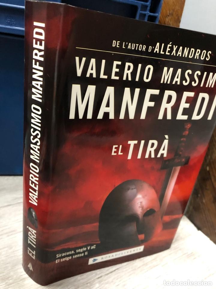 EL TIRÀ - VALERIO MASSIMO MANFREDI (Libros Nuevos - Literatura - Narrativa - Ciencia Ficción y Fantasía)