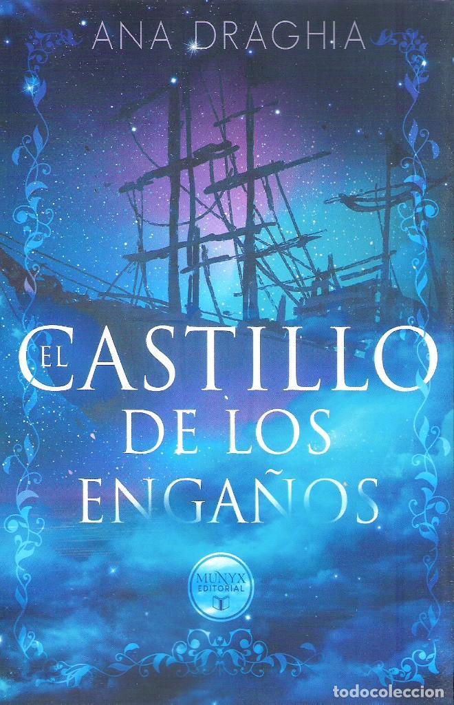 EL CASTILLO DE LOS ENGAÑOS , ANA DRAGHIA (Libros Nuevos - Literatura - Narrativa - Ciencia Ficción y Fantasía)