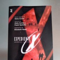 Libros: EXPEDIENTE X ENFRÉNTATE AL FUTURO LIBRO. Lote 278618293