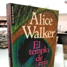 Libros: ALICE WALKER - EL TEMPLO DE MIS AMIGOS. Lote 280966658