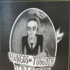 Libros: HONGOS DE YUGGOTH - DE H. P. LOVECRAFT. (EDICIÓN BILINGÜE E ILUSTRADA). Lote 283067218