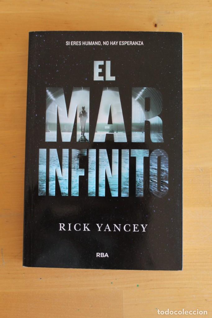 RICK YANCEY - EL MAR INFINITO - ED. RBA - 2016 - 314 PÁGINAS - 14X22CM (Libros Nuevos - Literatura - Narrativa - Ciencia Ficción y Fantasía)