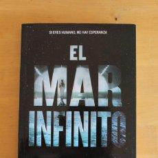 Libros: RICK YANCEY - EL MAR INFINITO - ED. RBA - 2016 - 314 PÁGINAS - 14X22CM. Lote 284388793