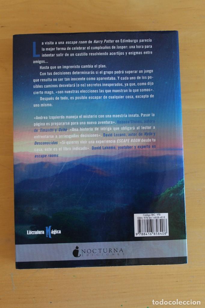 Libros: Andrea Izquierdo - ESCAPE: LAS SIETE POCIONES - Ed. Nocturna - 2018 - 295 páginas - 16x21 cm - Foto 3 - 284389413