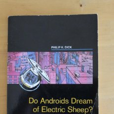 Libros: PHILIP K. DICK - DO ANDROIDS DREAM OF ELECTRIC SHEEP? - EDICIÓN ADAPTADA PARA APRENDIZAJE DE INGLÉS. Lote 284392603