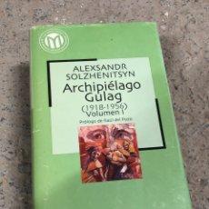 Libros: ALEXSANDR SOLZHENITSYN - ARCHIPIÉLAGO GULAG 1918-1956. Lote 287902738