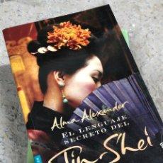 Libros: ALMA ALEXANDER: EL LENGUAJE SECRETO DEL JIN SHEI. Lote 287902893