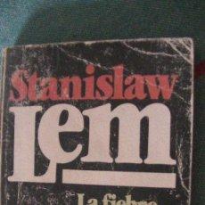 Libros: STANISLAW LEM. LA FIEBRE DEL HENO. BRUGUERA, 1983. Lote 288206228