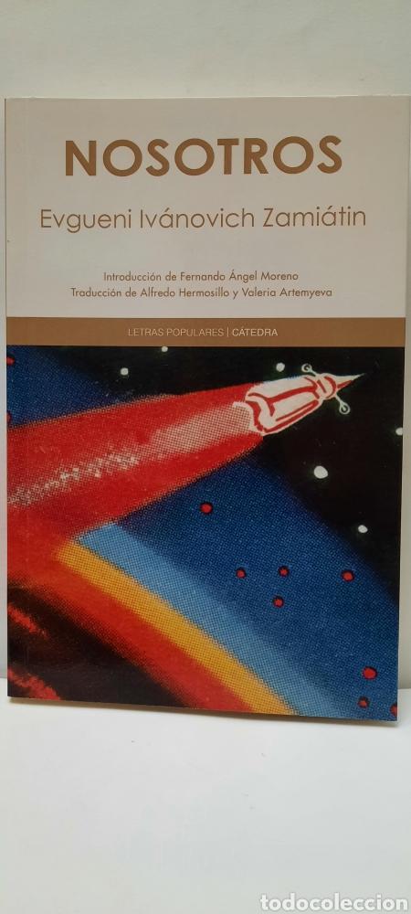NOSOTROS DE EVQUENI IVÁNOVICH ZAMIÁTIN (Libros Nuevos - Literatura - Narrativa - Ciencia Ficción y Fantasía)