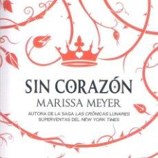 Libros: SIN CORAZON , MARISSA MEYER. Lote 288890913