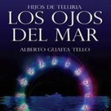 Libros: LOS OJOS DEL MAR. Lote 292003438