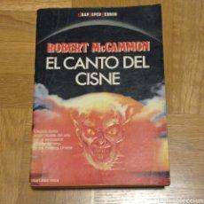 Libros: EL CANTO DEL CISNE. ROBERT MCCAMMON. Lote 292388193