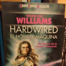 Libros: WALTER JON WILLIAMS. HARDWIRED. Lote 292528038