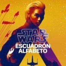 Libros: STAR WARS ESCUADRÓN ALFABETO (NOVELA). Lote 292568503