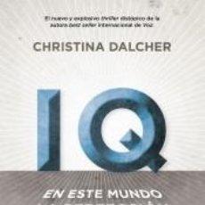 Libros: IQ. EN ESTE MUNDO LA PERFECCIÓN LO ES TODO.. Lote 292613668