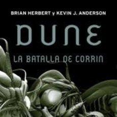 Libros: DUNE. LA BATALLA DE CORRIN (LEYENDAS DE DUNE 3). Lote 293562008