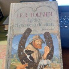 Libros: EGIDIO, EL GRANJERO DE HAM - J.R.R. TOLKIEN. Lote 293842648