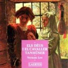 Libros: ELS DÉUS I EL CAVALLER TANHÛSER. Lote 294453613