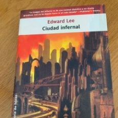 Libros: CIUDAD INFERNAL - EDWARD LEE. Lote 295893758