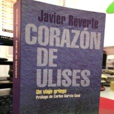 Libros: JAVIER REVERTE - EL CORAZON DE ULISES - UN VIAJE GRIEGO. Lote 296621973