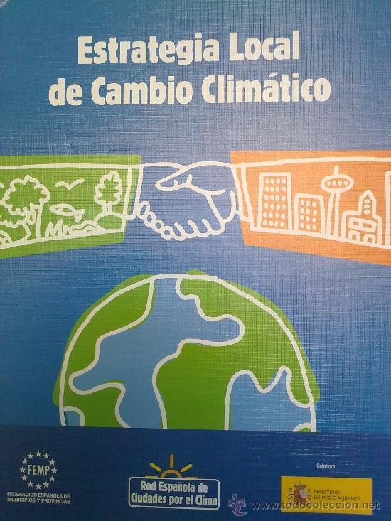 ESTRATEGIA LOCAL DE CAMBIO CLIMATICO (Libros Nuevos - Ciencias Manuales y Oficios - Ciencias Naturales)