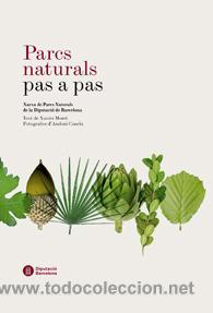 PARCS NATURALS PAS A PAS. [BOTÁNICA] (Libros Nuevos - Ciencias Manuales y Oficios - Ciencias Naturales)