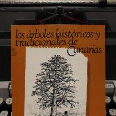 Libros: LOS ARBOLES HISTORICOS Y TRADICIONALES DE CANARIAS, LEONCIO RODRIGUEZ.CANARIAS 1982. Lote 58408451
