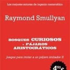 Libros: BOSQUES CURIOSOS PÁJAROS ARISTOCRATICOS. Lote 67905298