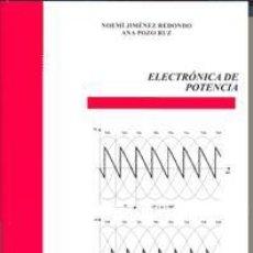 Libros: ELECTRÓNICA DE POTENCIA. Lote 70621587