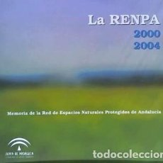 Libros: LA RENPA 2000-2004 : MEMORIA DE LA RED DE ESPACIOS NATURALES PROTEGIDOS DE ANDALUCÍA ANDALUCÍA. CONS. Lote 70632043