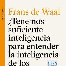 Libri: ¿TENEMOS SUFICIENTE INTELIGENCIA PARA ENTENDER LA INTELIGENCIA DE LOS ANIMALES?. Lote 70702837