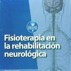 Libros: FISIOTERAPIA EN LA REHABILITACIÓN NEUROLÓGICA. Lote 70712993