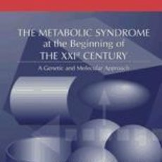 Libros: THE METABOLIC SYNDROME AT THE BEGINNING OF THE XXI CENTURY. EDITORIAL ELSEVIER S.A. Lote 70747171