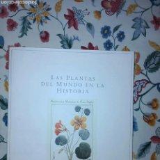 Libros: LAS PLANTAS DEL MUNDO EN LA HISTORIA - ILUSTRACIONES BOTÁNICAS DE CINCO SIGLOS 216 PÁGS. 24X30. Lote 80687191