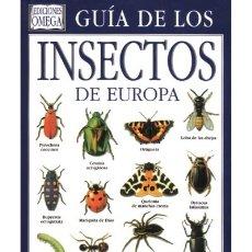 Libros: GUÍA DE LOS INSECTOS DE EUROPA EDITORIAL OMEGA. Lote 95166883