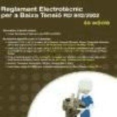 Libros: REGLAMENT ELECTROTÈCNIC PER A BAIXA TENSIÓ MARCOMBO, S.A.. Lote 97970094