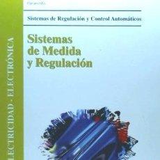Libros: SISTEMAS DE MEDIDA Y REGULACIÓN EDICIONES PARANINFO. Lote 103681696