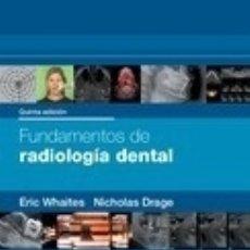 Libros: FUNDAMENTOS DE RADIOLOGÍA DENTAL ELSEVIER. Lote 103682667
