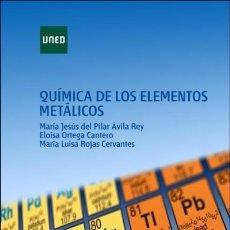 Libros: QUÍMICA DE LOS ELEMENTOS METÁLICOS UNED. Lote 103682694