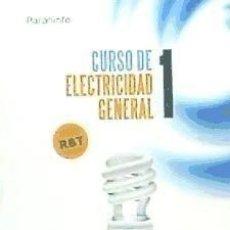 Libros: CURSO DE ELECTRICIDAD GENERAL TOMO 1 EDICIONES PARANINFO. Lote 103682832