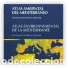 Libros: ATLAS AMBIENTAL DEL MEDITERRÁNEO. Lote 114605071